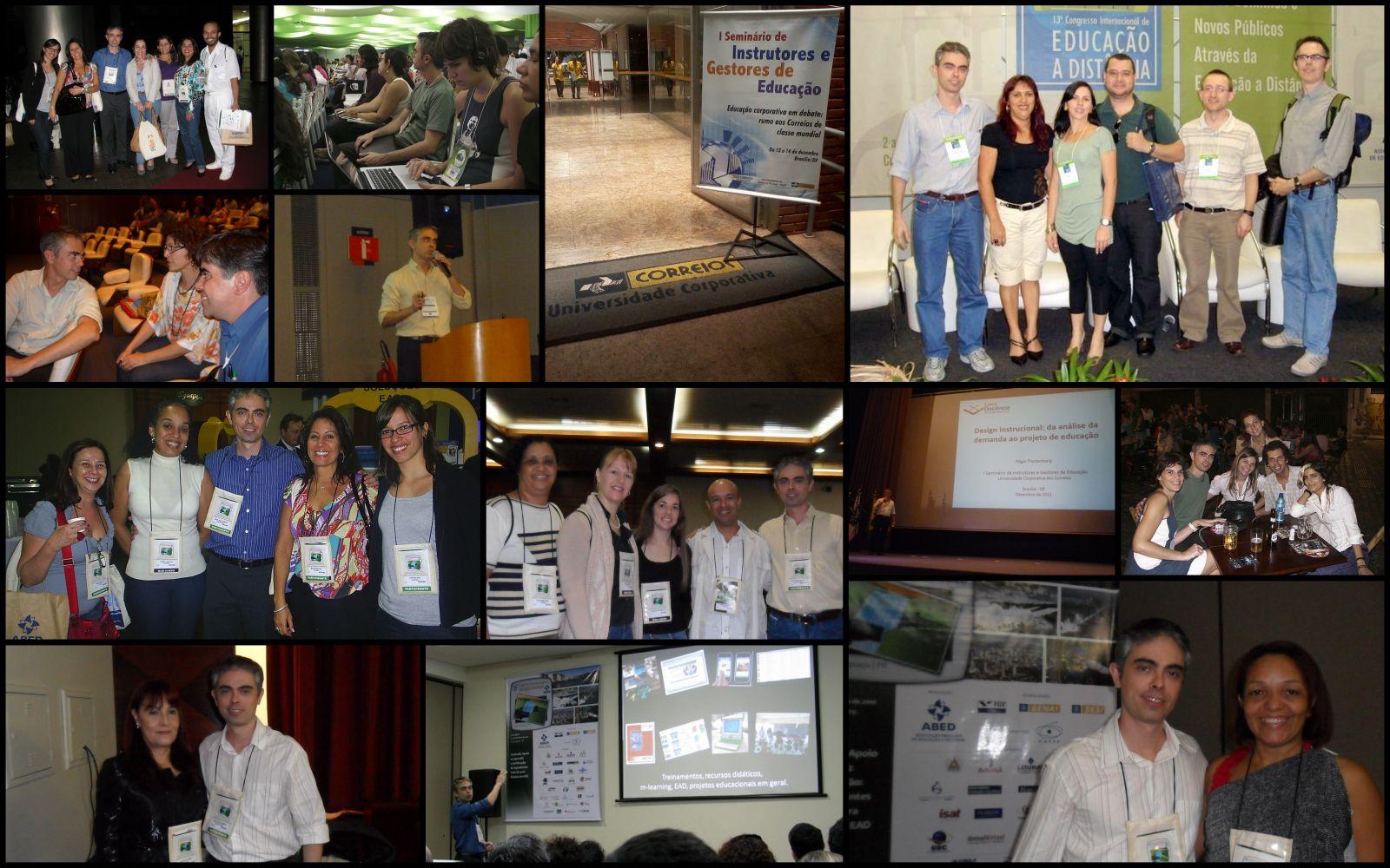 Com ex-alunos e colegas em congressos da ABED - Associação Brasileira de Educação a Distância, e no Encontro de Educação Corporativa dos Correios.