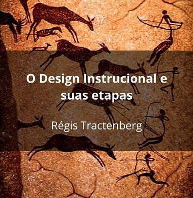O design Instrucional e suas Etapas